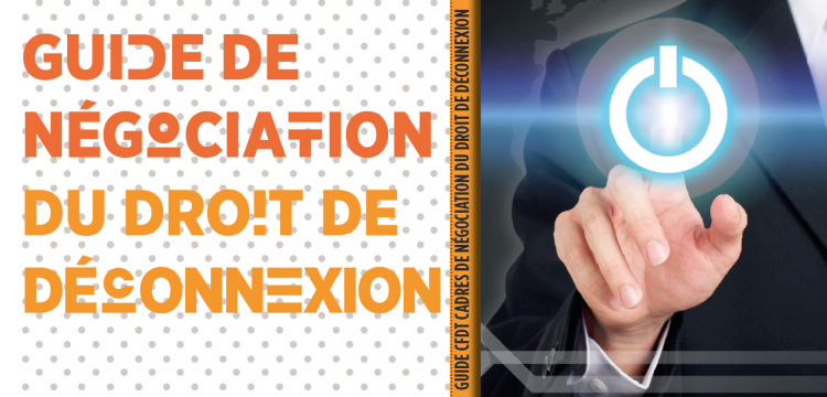 Guide Negocions Le Droit De Deconnexion Cfdt Cadres